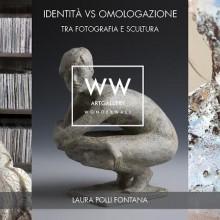 09/05/2015 - IDENTITÁ vs OMOLOGAZIONE | Tra fotografia e scultura