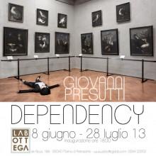 16/06/2013 - Dependency in mostra alla Galleria LABOTTEGA a Marina di Pietrasanta